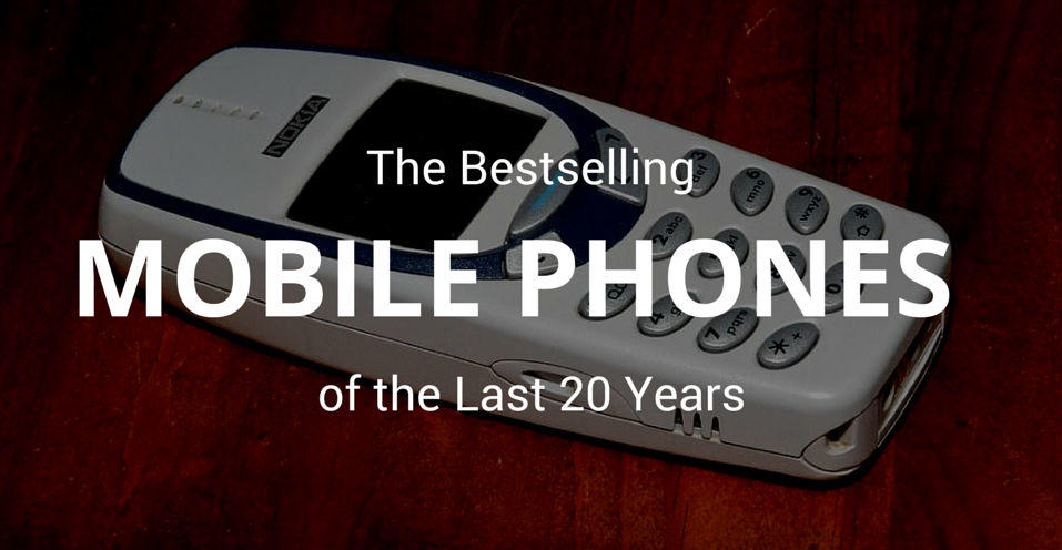 The Bestselling Mobile Phones of the Last 20 Years – The Top Seller Might Just Surprise You!